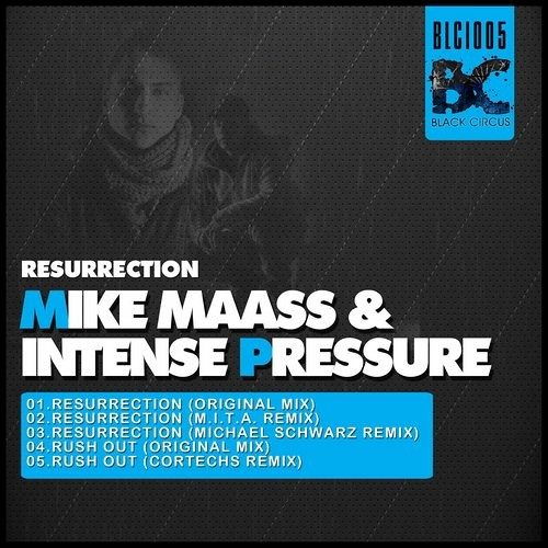 Mike Maass & Intense Pressure - Resurrection (Original Mix)