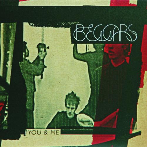 27) Beggars 'You & Me'
