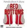 PrettyBoyBeats ft. J.Bone - Red Bottoms