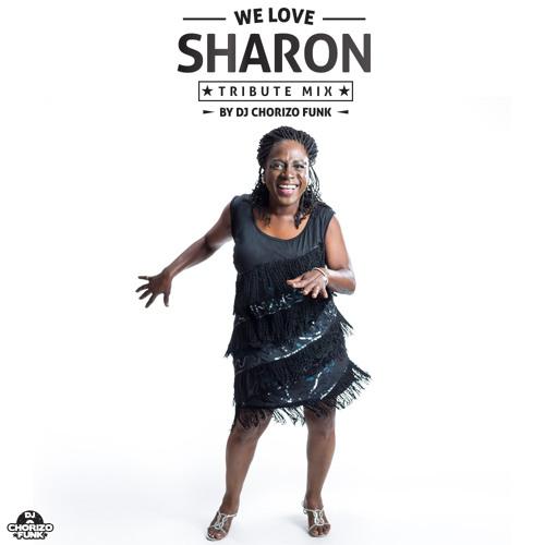 We Love Sharon Mixed By DJ Chorizo Funk