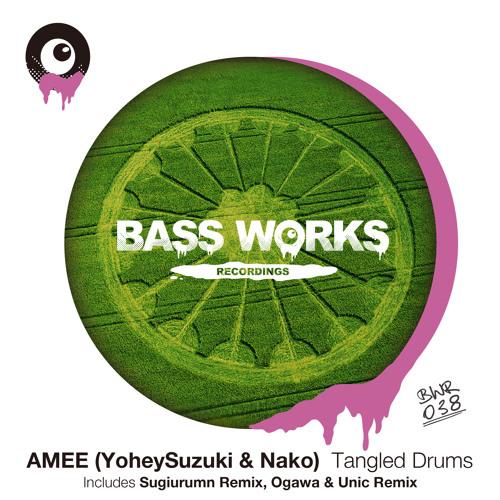 AMEE (Yohey Suzuki & Nako) - Tangled Drums (Original Mix) BWR038