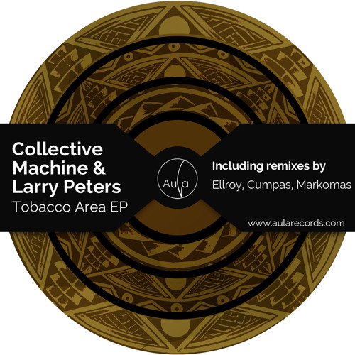Collective Machine & Larry Peters - Tobacco Area (Ellroy Remix)