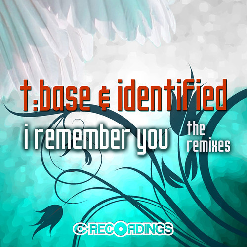 T:Base & Identified - I Remember You (Midnight Remix) Out now on C Recordings