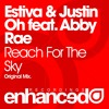 Estiva & Justin Oh Ft. Abby Rae - Reach For The Sky (Original Mix) [OUT NOW]