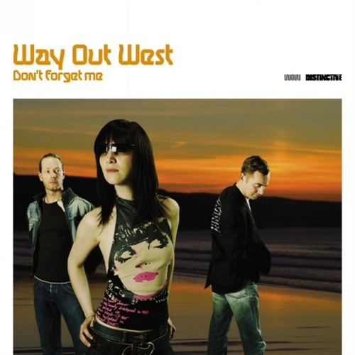 Way Out West - Don't Forget Me (Kaan Koray Edit)