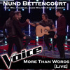 More Than Words (The Voice Performance) [Live]