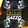Eric Clapton - Cocaine (Gazzo Remix) [FREE DOWNLOAD]