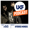 UKF Music Podcast #45 - Hybrid Minds