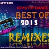 Party Pack - Best of 2013 s Remixes (Mega Mashup)