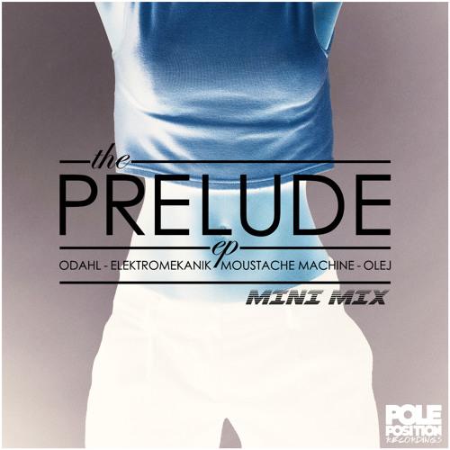 Prelude EP – 'Elektromekanik Mini Mix' - **FREE DOWNLOAD**