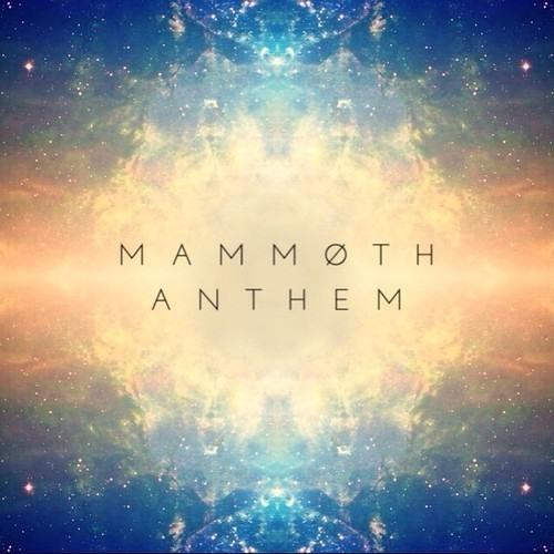 Woolymammoth - Mammoth Anthem