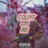 Count On Me - Lucki Eck$