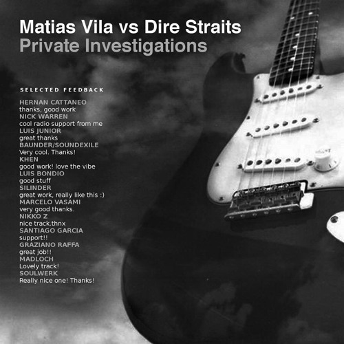 Matias Vila vs Dire Straits - Private Investigations