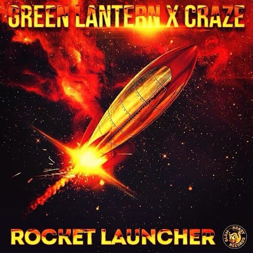 #FUTUREREGGAE | Green Lantern & Craze - Rocket Launcher