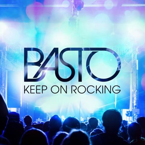 Basto - Keep On Rocking [PREVIEW]