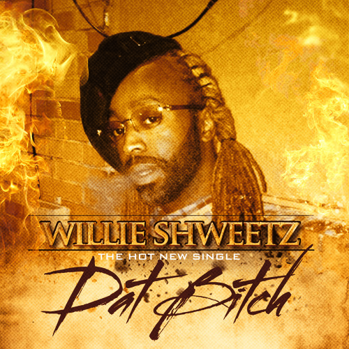 "WILLIE SHWEETZ (from Ying Yang Twinz) ""Dat Bitch"" + ""Salute ft Joe Young"