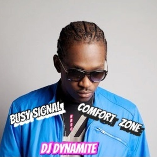 Comfort Zone--Busy Signal ft DjDynamite (Official Remix *NBSC*)