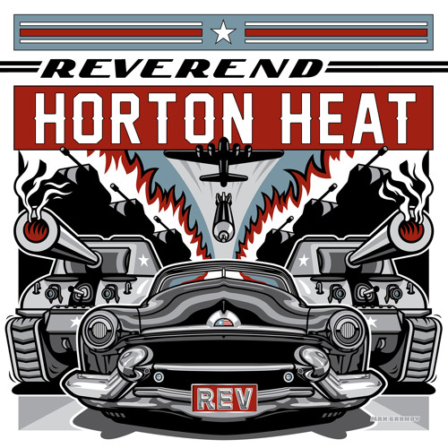 Reverend Horton Heat - Longest Gonest Man