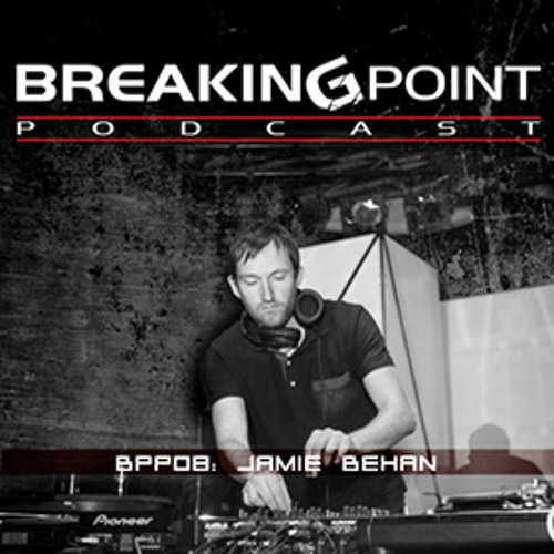 Jamie Behan Breaking Point Podcast 8 New Years Day 2014