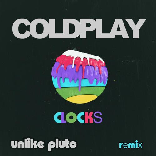 Coldplay - Clocks (Unlike Pluto remix)