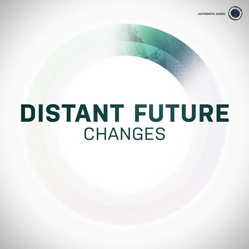 Distant Future - Changes [Authentic008]