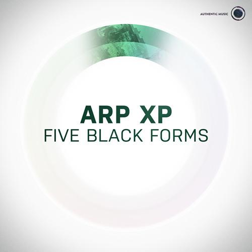ARP XP - Five Black Forms [Authentic008]