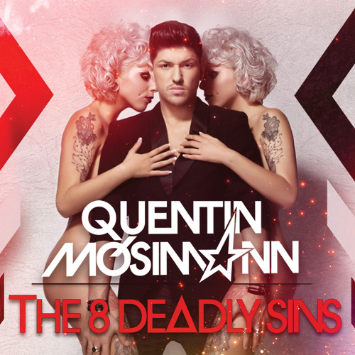 """Preview """"The 8 Deadly Sins"""" Quentin Mosimann (Exclusive Full Mix)"""