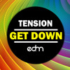Tension - Get Down ( Original Mix )
