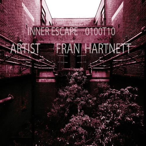 Inner Escape Podcast 0100T10 - Fran Hartnett