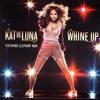 Kat Deluna - Whine Up (Kevin Luna Ft. Dj Kuija Rmx. 2014)DEMO