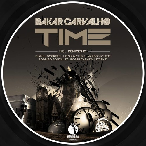 Dakar Carvalho - Time (Stark D Remix) [CLIP] OUT NOW Wordwide