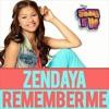 Remember Me - Zendaya