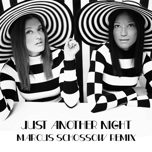 Just Another Night (Marcus Schossow Remix)