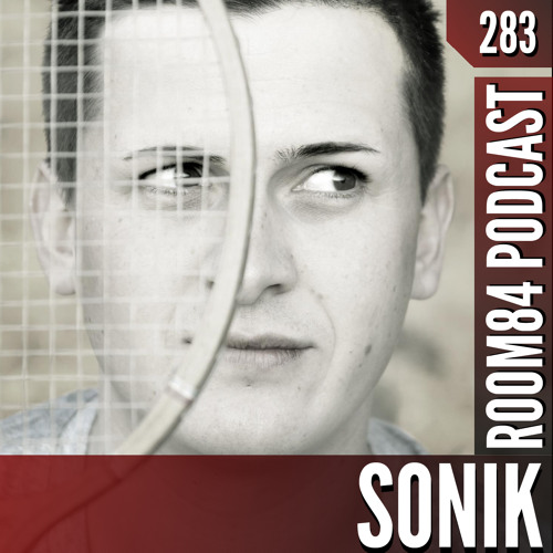 R84 PODCAST283:  SONIK