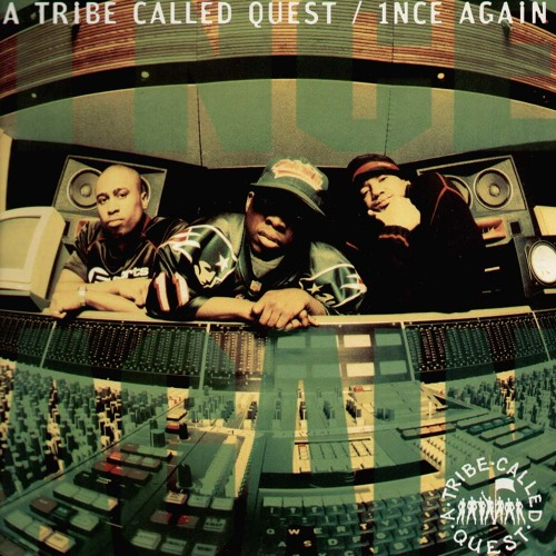 A Tribe Called Quest - 1nce Again (Athena Remix)