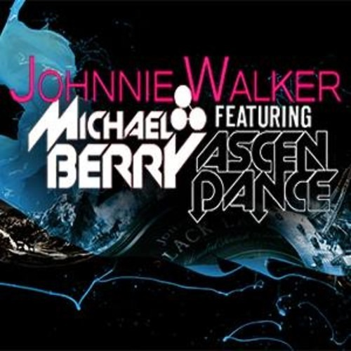 Johnnie Walker by Michael Berry ft. Ascendance
