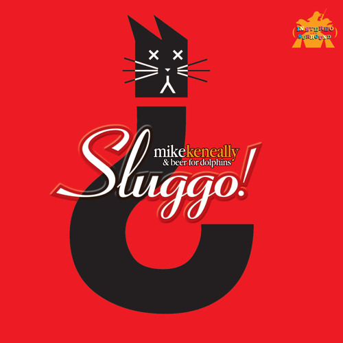 Sluggomatic, A Brief Tour of Mike Keneally's Sluggo! 2013 Mix