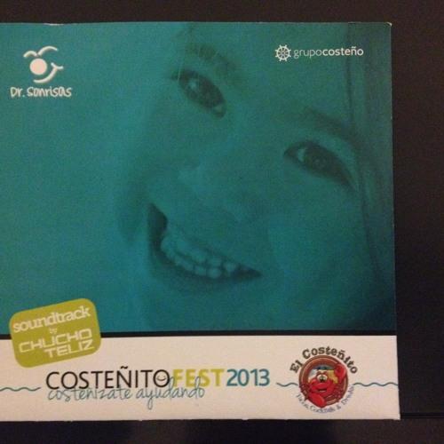 Costeñito Fest 2013 Soundtrack by Chucho Teliz.. Free Download!!!!