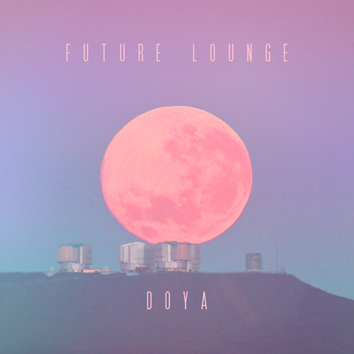 Future Lounge (Mixtape)