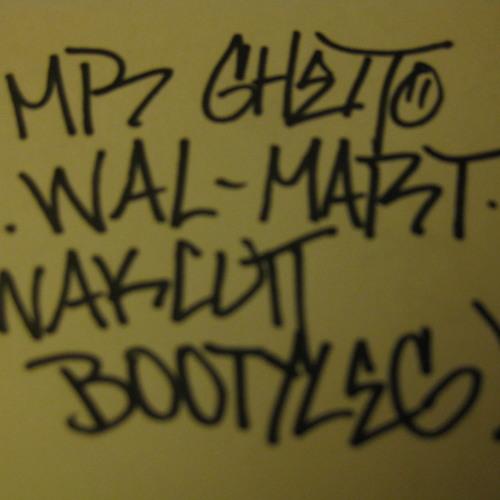 Mr. Ghetto - Walmart (Wakcutt Bootyleg)