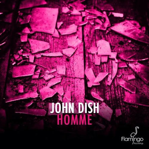 John Dish - Homme (Official Preview) OUT NOW