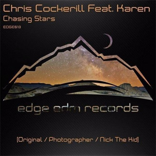 Chris Cockerill ft. Karen - Chasing Stars (Photographer Remix)