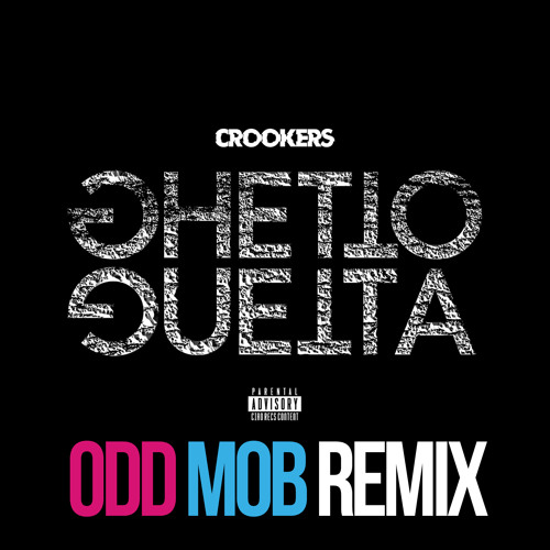 Crookers - Ghetto Guetta (ODD MOB Remix) [Free DL]