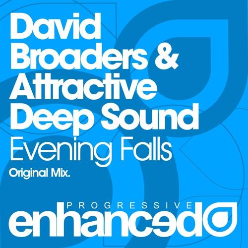 David Broaders & Attractive Deep Sound - Evening Falls (Original Mix) [OUT NOW]