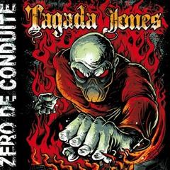 Tagada Jones - Zero de conduite - Descente aux enfers