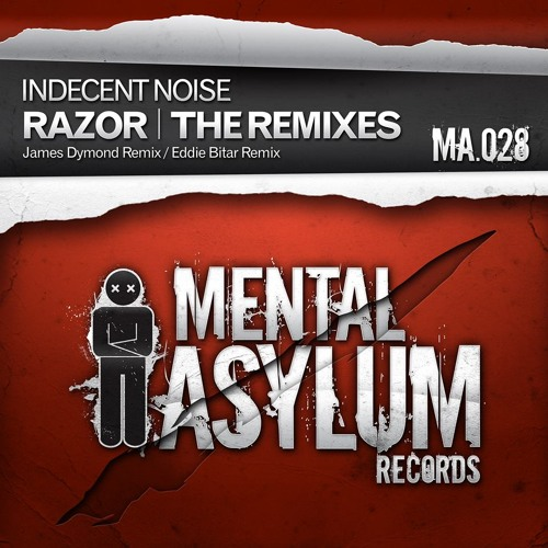 Indecent Noise - Razor (Eddie Bitar Remix) [PREVIEW]