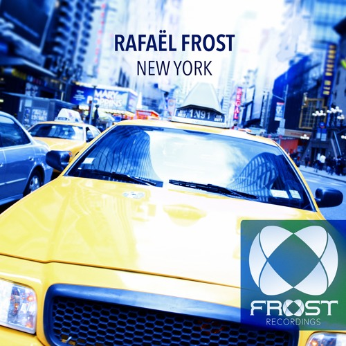 Rafael Frost - New York (Original Mix)