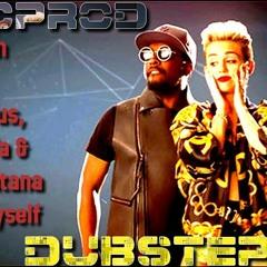 Will.I.Am feat Miley Cyrus, Wiz Khalifa & French Montana - Feeling Myself (DOVICPROD dubSTEPremix)