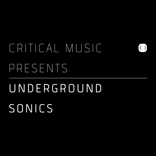 Critical Music presents Underground Sonics [CRITLP06]