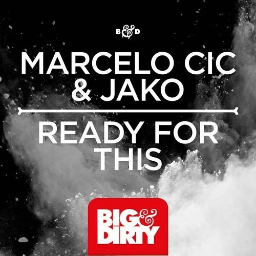 Ready For This by Marcelo CIC & JAKO